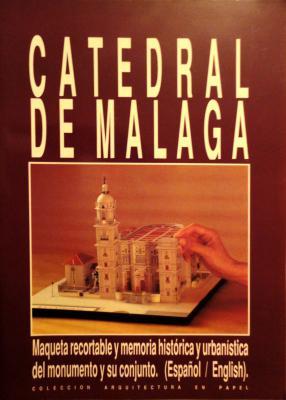 Catedral de Malaga  1:400   *    MER