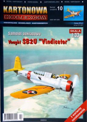 "10           *   3-4\10    *      Vought SB2U ""Vindicator"" (1:33)      *    KART-KOL"