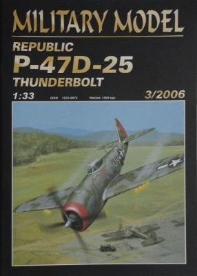 024         *     3\06     *     Republic P-47D-25 Thunderbolt (1:33)       *      HAL *  MM