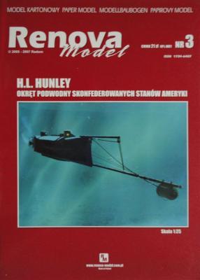 003      *      H.L. Hunley (1:25)      *     Renowa