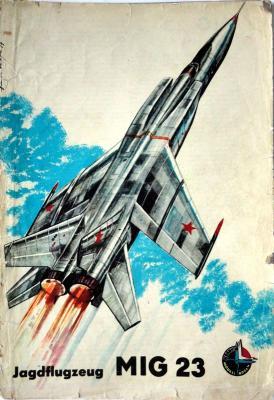 01    *  Jagdflugzeug MIG 23       *     Kranih