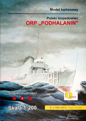 "013     *     1\03      *     ORP ""Podhalanin"" (1:200)     *   QUEST"