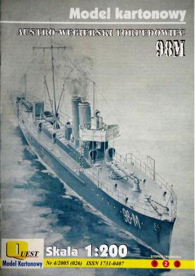 026     *    4\05    *     Austro-Wegierski torpedowiec 98M (1:200)     *     QUEST