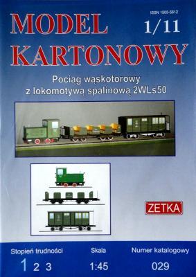 029   *  1\11  *  Pociag waskotorowy z lokomotywa spalinowa 2WLs50 (1:45)  *  ZETKA