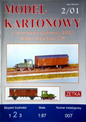 007   *  2\01  *  Lokomotywa spalinowa SM02 Wagon kryty typu 23K (1:87)    *  ZETKA