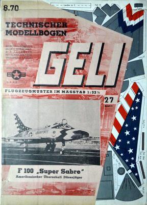 "027    *  F100  ""Super Sabre""  (1:33)   *  GELI"