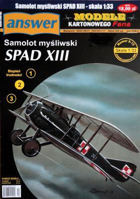 032   *   9-10\06    *   Samolot Mysliwski Spad XIII (1:33)    *   ANSWER   MKF