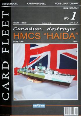 "001   *   1\13   *  Canadian destroyer HMCS ""Haida"" (1:200)   *   NEPTUNIA"