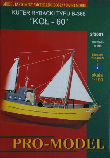 06  *   3|01  *   kuter rybacki typu-368 KOL-60 (1:100)   *   PRO-M