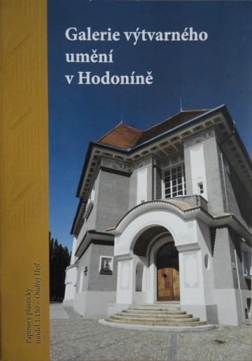 078   *  Galerie  vytvarneho umeni v Hodonine (1:150)   *   Ondr Hejl